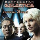 LODE 6x14 Battlestar GALACTICA especial 3 de 3