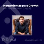#Ready4Growth 3 - Herramientas para Growth con Pavel Mazuelas de Lingbe