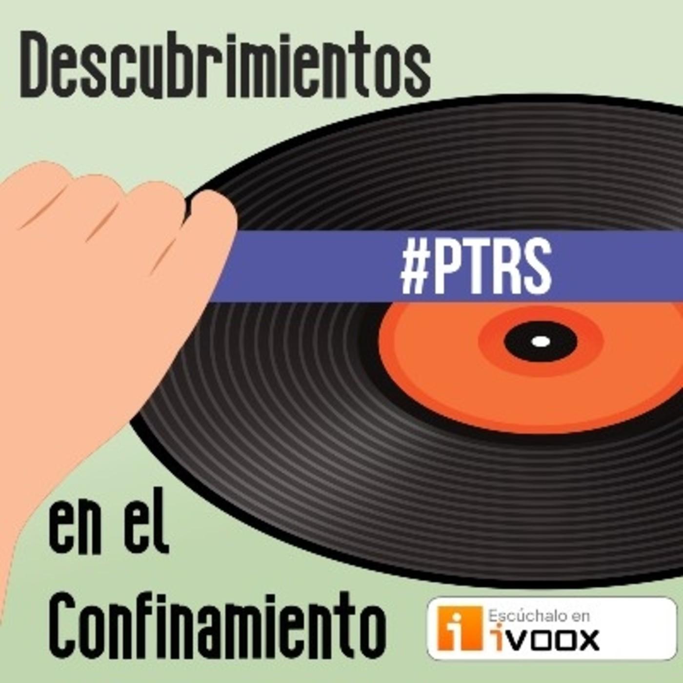 PTRS 20x04: Descubrimientos en el confinamiento