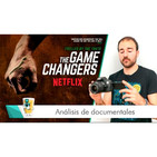 The game changers: Análisis científico del documental