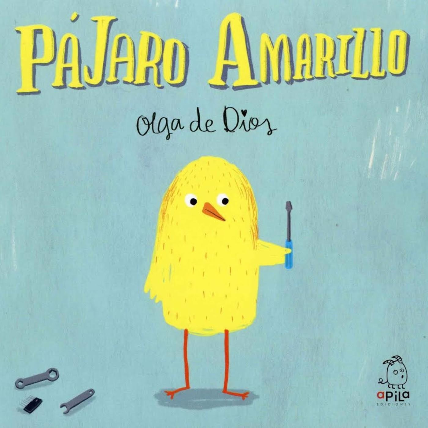Pájaro Amarillo. Olga de Dios