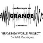 Brave new world project - Daniel G. Domínguez