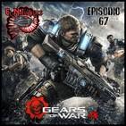Naütilus 67: Sueldos de Hambre, Adiós Malcolm & Gears Of War 4