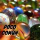 """Poco Común Ep.100 """"Mis Juegos de la Infancia"""""""