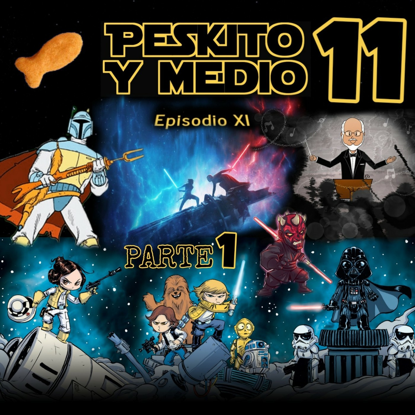 PYM 11 - Star Wars Special en Peskito y Medio Podcast