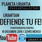 Podcast Malditos - Urantian defiende tu FE! (spin-off)