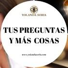 TUS PREGUNTAS Y MÁS COSAS por Yolanda Soria