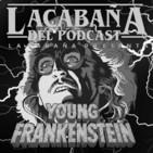 La Cabaña presenta: El Jovencito Frankenstein