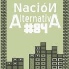 Nación Alternativa #84