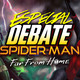 Especial DEBATE SPIDERMAN Lejos de casa. Podcast Análisis de Spider-Man Far from home.