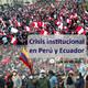 Crisis institucional en Perú y Ecuador