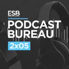 Esports Bureau Podcast 2x05