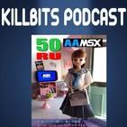 Killbits 4x12 - 50th RUMSX (25º Aniversario)