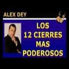 Los doce cierres mas poderosos en las ventas - Alex Dey