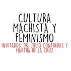 La cultura del machismo y las feministas.