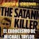 Luces en el Horizonte: EL EXORCISMO DE MICHAEL TAYLOR