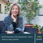 #03 Herminia Gomà - Liderazgo, emprender en el mundo de la psicología y cómo encontrar tu vocación