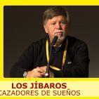 LOS JÍBAROS, Cazadores de sueños - Sebastià D'Arbó ( MAGIC 2015 )