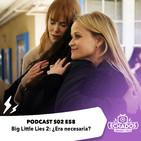 58: Big Little Lies 2: ¿Era necesaria?