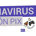 Noche #42 - ¡Nación Pix contra el coronavirus!