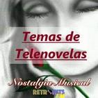 Nostalgia Musical: Temas de Telenovelas