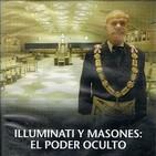 Grandes enigmas de siglo XX: Illuminati y masones, el poder oculto