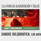 SANGRE HOLOGRÁFICA LOS MENSAJES DE LA SANGRE – Adam y Josh Bigelsen
