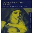 MEX-12 Italo Calvino,Cuentos Fantásticos Del Siglo 19 El Fantasma Y El Ensalmador (D2)
