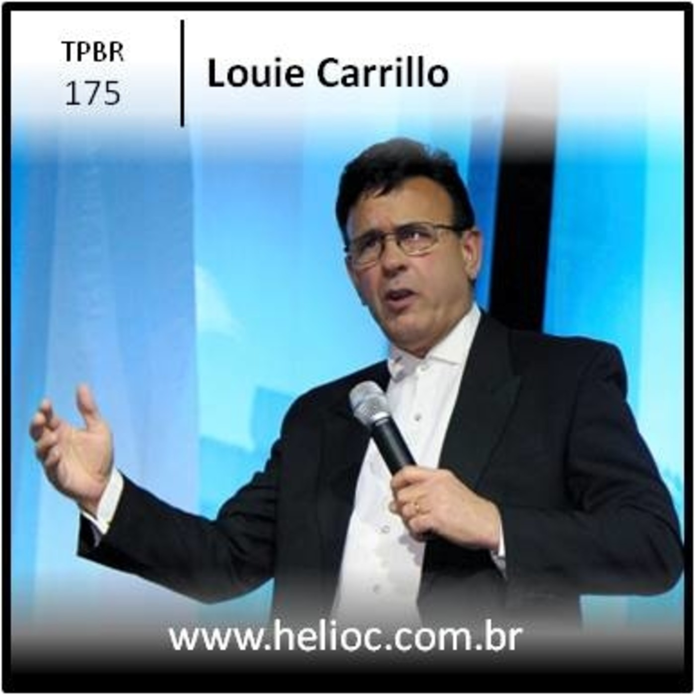 TPBR 175 - Alto Nivel de Determinacao - Louie Carrillo