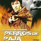 Monografico Perros de Paja ( Pelicula + Novela)