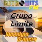 Nostalgia Grupera: Grupo Límite