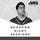 Bedroom Night Sessions Episode #010 by Alvaro Blancas
