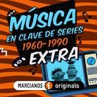 MARCIANOS 123B: Música en Clave de Series. 1960-1990. Las que quedaron fuera
