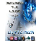 Remember The House Vol. 2 by Javier Gardón