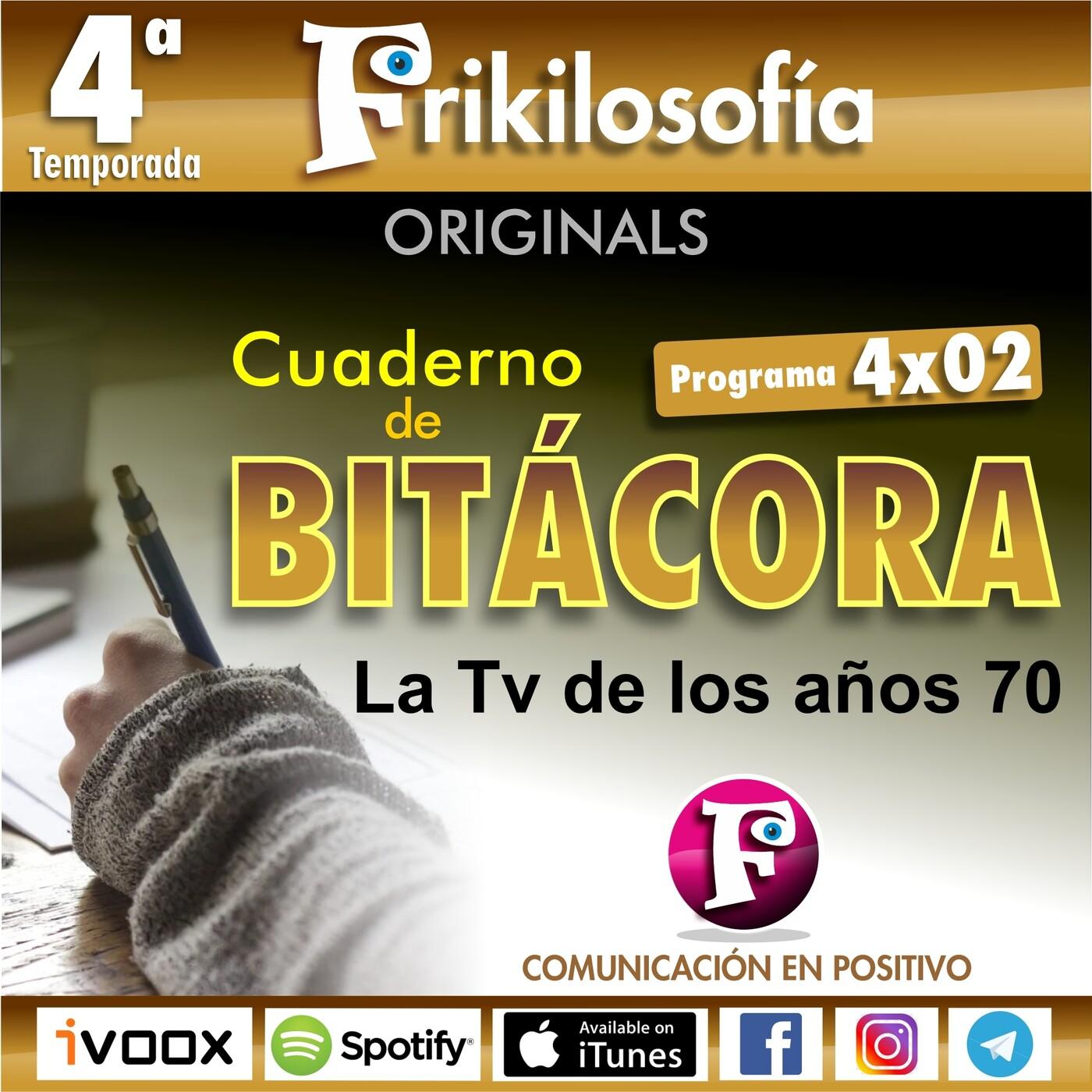 4X03. Contenido exclusivo. LAS SERIES DE TV DE LOS AÑOS 70. Contenido exclusivo. CUADERNO DE BITACORA.
