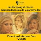 Las Campos y el cáncer: biodescodificación de la enfermedad