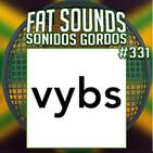 Newest Big Tunes Fat Sounds Nº331 31jul2020