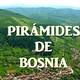Esradio: Piramides de Bosnia