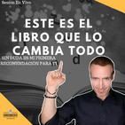 ESTE LIBRO LO CAMBIO TODO - Sesión en vivo