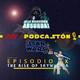ESPECIAL PRE-PODCASTÓN STAR WARS - EPISODIO IX El ascenso de Skywalker (con invitados)