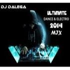 Dj Dalega - Ultimate Dance & Electro 2014 Mix