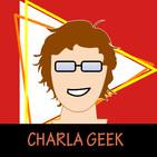 Episodio 0 Reboot Charla Geek
