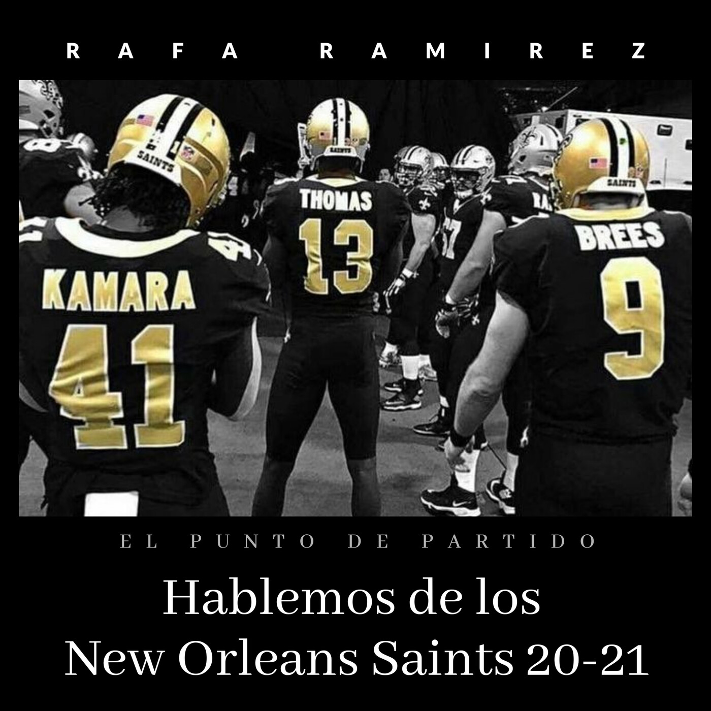 NFL Hablemos de los New Orlenas Saints 20-21