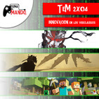TeM 2x04: Innovación en los videojuegos