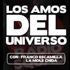82.- Los Amos del Universo - 03 diciembre 2019 - Sueños guajiros