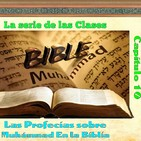 Clase 10, Las profecías sobre Profeta Muhámmad En la Biblia, 170713