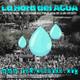 La Hora Del Agua #1: Presentación Asambleas
