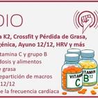 Episodio 118: Vitamina K2, Crossfit y Pérdida de Grasa, Macros en Dieta Ceto, Ayuno 12/12, HRV y más