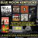 166- Blue Moon Kentucky (27 Enero 2019)