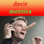 ESTILO DE LA VIDA (04 decir mentira)